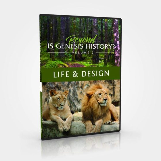 Beyond Is Genesis History? Vol 2 : Life & Design DVD image